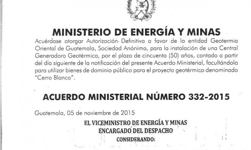 ACUERDO MINISTERIAL 332-2015 AUTORIZA CENTRAL GEOTÉRMICA DE 50 MW