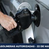 LISTADO DE GASOLINERAS AL 22 DE MAYO